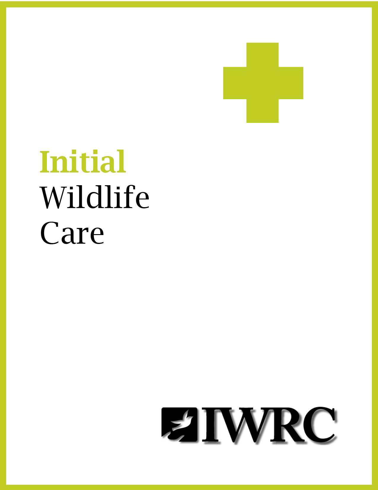 Initial Wildlife Care Manua with outline