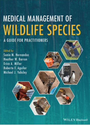 Cover of Wiley Medical Management of Wildlife Species with title editors and 7 hexagonal pics of treating wildlife.